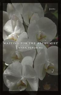 Waiting for the Alchemist: Poems