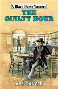 The Guilty Hour