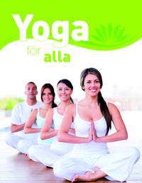 Yoga för alla. Den stora grundboken : med över 65 yogaövningar