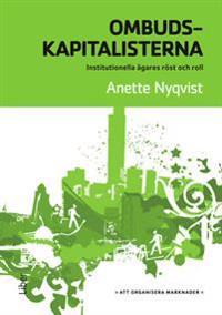Ombudskapitalisterna : institutionella ägares röst och roll