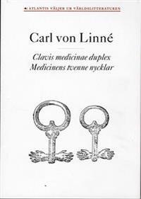 Clavis medicinae duplex / Medicinens tvenne nycklar