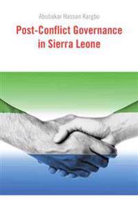 Post-conflict Governance in Sierra Leone