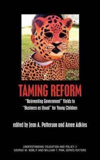 Taming Reform