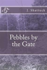 Pebbles by the Gate