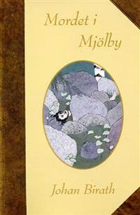 Mordet i Mjölby : en dokumentärroman