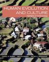 Human Evolution and Culture: Highlights of Anthropology Plus New Mylab Anthropology for Anthropology -- Access Card Package