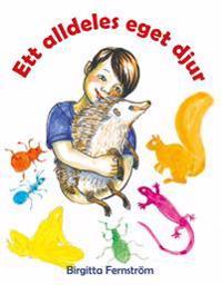 Ett alldeles eget djur : Pysens poesibok 1