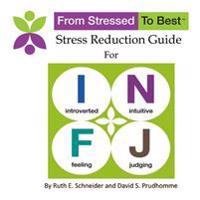 Infj Stress Reduction Guide