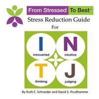 Intj Stress Reduction Guide