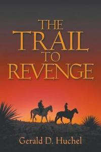 The Trail to Revenge