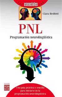 Pnl: Programacion Neurolinguistica