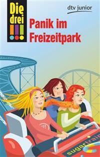 Die drei !!! 29: Panik im Freizeitpark (drei Ausrufezeichen)