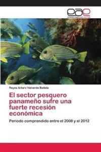El Sector Pesquero Panameno Sufre Una Fuerte Recesion Economica