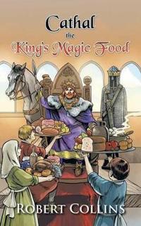 Cathal the King's Magic Food