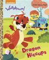 Dragon Hiccups (Wallykazam!)