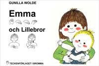 Emma och Lillebror - Barnbok med tecken för hörande barn