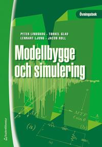 Modellbygge och simulering : övningsbok