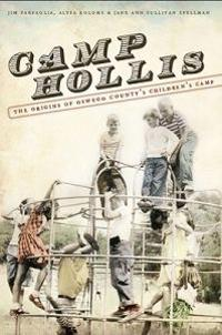 Camp Hollis: The Origins of Oswego County's Childrens' Camp