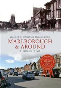 Marlborough & Around Through Time