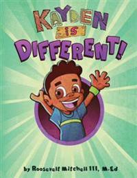 Kayden Is Different