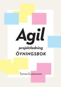 Agil projektledning Övningsbok
