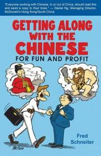 Getting Along with the Chinese: For Fun and Profit