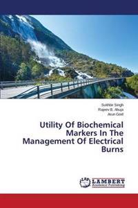 Utility of Biochemical Markers in the Management of Electrical Burns