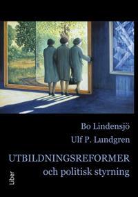 Utbildningsreformer och politisk styrning