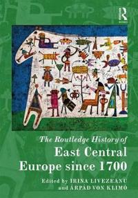 The Routledge History of East Central Europe since 1700