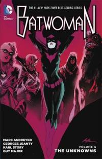 Batwoman Vol. 6: The Unknowns (the New 52)