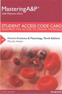 Mastering A&P with Pearson eText - Standalone Access Card - For Human Anatomy & Physiology