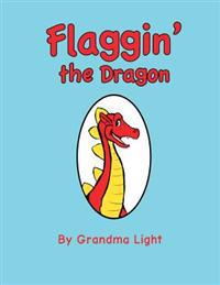 Flaggin' the Dragon