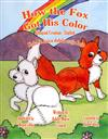 How the Fox Got His Color / Kako Je Lisica Dobila Scoju Boju