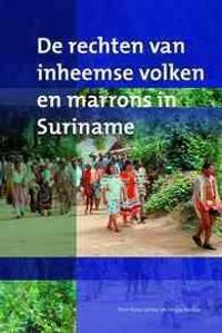 de Rechten Van Inheemse Volken En Marrons in Suriname