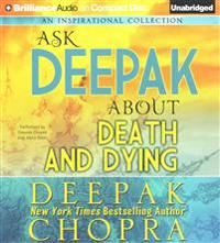 Ask Deepak about Death & Dying