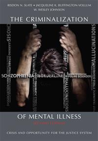 The Criminalization of Mental Illness