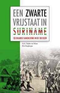 Een Zwarte Vrijstaat in Suriname: de Okaanse Samenleving in de Achttiende Eeuw