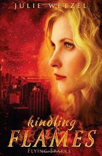 Kindling Flames: Flying Sparks