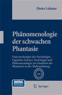 Phänomenologie Der Schwachen Phantasie