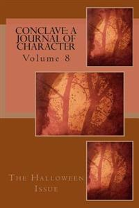 Conclave: A Journal of Character: Volume 8