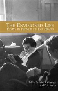 The Envisioned Life