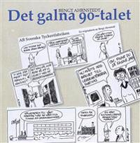 Det galna 90-talet - Bengt Ahrnstedt pdf epub