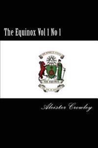 The Equinox Vol 1 No 1