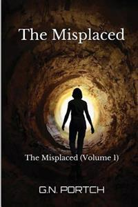 The Misplaced: The Misplaced (Volume 1)