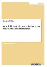 Aktuelle Herausforderungen Fur Forschende Deutsche Pharmaunternehmen