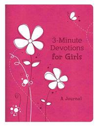 3-Minute Devotions for Girls: A Journal