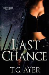 Last Chance: A Darkworld Novel