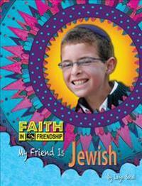 My Friend Is Jewish