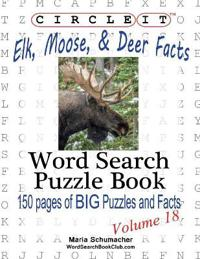 Circle It, Elk, Moose, and Deer Facts, Word Search, Puzzle Book