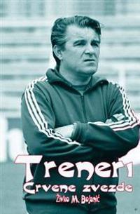 Treneri Crvene Zvezde